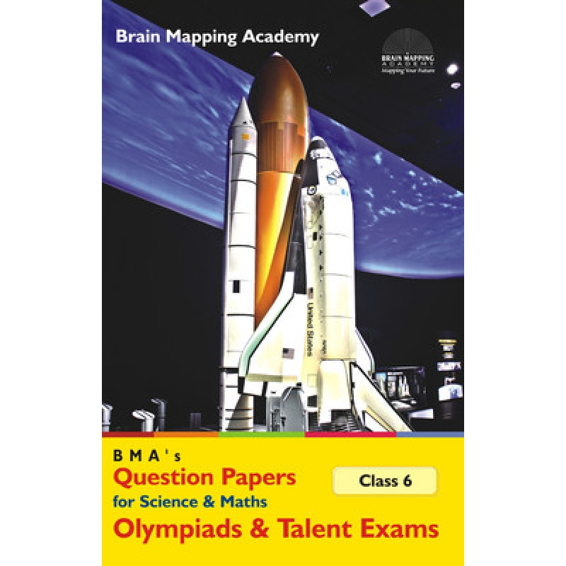 BMA's Model Papers for Science & Maths Olympiads for Class 6