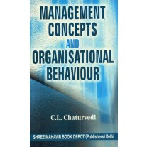 Management Concepts & Organisational Behaviour for M.Com by CL Chaturvedi