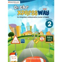 Macmillan On the Xpressway Reader for Class 2