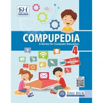 Edu Hub Compupedia for Class 4 (Free Kit with Worksheet Booklet)