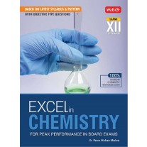 MTG Excel in Chemistry For Peak Performance in Board Exams for Class 12 (2020)