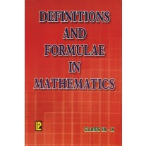 Golden Definitions and Formulae in Mathematics for Class 9 & 10 by Laxmi Publications