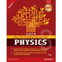 Pearson IIT Foundation Series Physics for Class 8