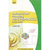 APC Laboratory Manual Mathematics Activity Based for Class 8