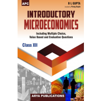 APC Introductory Microeconomics Textbook for Class 12 by BL Gupta