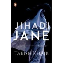 Jihadi Jane by Tabish Khair