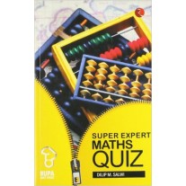 Rupa Book of Super Expert Maths Quiz by Dilip M.Salwi