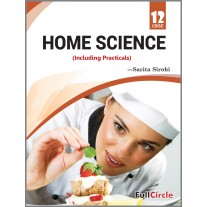 Full Circle Home Science Including Practicals Class 12