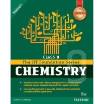 Pearson IIT Foundation Series Chemistry for Class 9