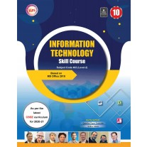 Kips CBSE Information Technology Based on Windows 7 with MS Office 2010 Version (NSQF Level 2) Class 10
