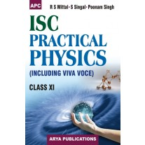 APC I.S.C. Practical Physics for Class 11