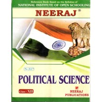 Neeraj NIOS Guide of Political Science for Class 12 (Code 317)