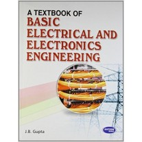 SK Kataria & Sons A Textbook of Basic Electrical and Electronics Engineering by J.B. Gupta