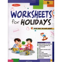 Rohan Worksheet for Holidays Revise What You Have Learnt for Class 6