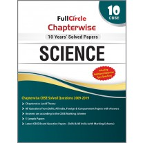 Full Circle CBSE Chapterwise 10 Years Solved Papers Science Class 10 (2020)