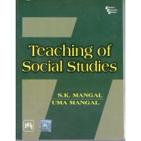 PHI Learning Teaching of Social Studies by SK Mangal & UMA Mangal for B.Ed.