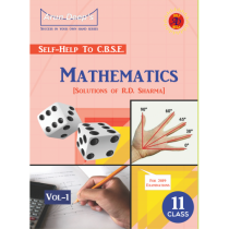 Arundeep Self Help to CBSE Mathematics Class 11 Vol I-II by RD Sharma