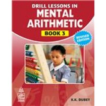 S Chand Drill Lessons in Mental Arithmetic for Class 3 by Krishna Kant Dubey