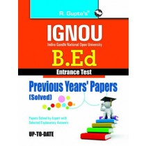 RPH IGNOU B.Ed. Entrance Test Previous Years Papers Solved (R-1728) - 2019