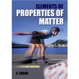 S Chand Elements of Properties of Matter