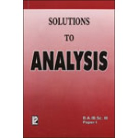 Solutions to Analysis by P. Parkash, Dr. Manish Goyal