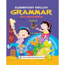 Goyal Brothers Elementary English Grammar & Composition Class 3