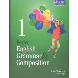 Mascot Perfect English Grammar & Composition for Class 1