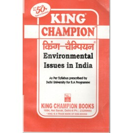 King Champion Guide Environmental Issues in India for BA Hons. 1st Year