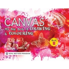 Goyal Brothers Canvas My Big Book of Drawing & Colouring Book 8
