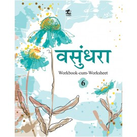 Tarun Vasundhara (Workbook-cum-Worksheet) for Class 6