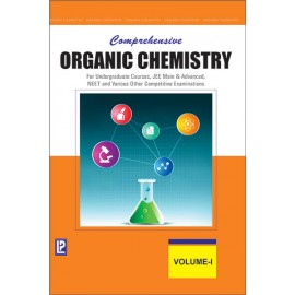 Laxmi Comprehensive Organic Chemistry Vol-I for Undergraduate Courses, Jee Main & Advanced, Neet And Various Other Competitive Examinations by Dr. NK VermaI