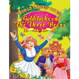World Famous Tales Goldilocks and The Three Bears (Dreamland)