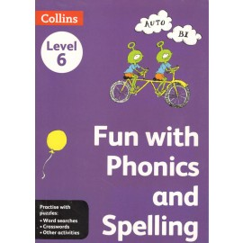 Collins Fun with Phonics and Spelling Level 6 by Julie Crimmins-Crocker