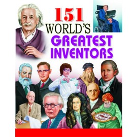 151 World's Greatest Inventors (Manoj Publications)