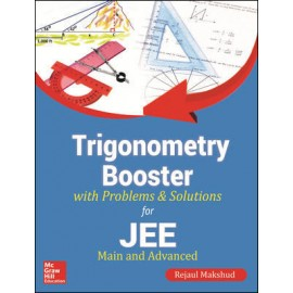 Trigonometry Booster with Problems & Solutions by Rejaul Makshud