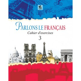 Tarun Parlons Le Francais (Methode de Francais) WorkbooK for Class 3