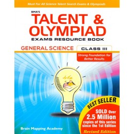 BMA's Talent & Olympiad Exams Resource Book General Science for Class 3