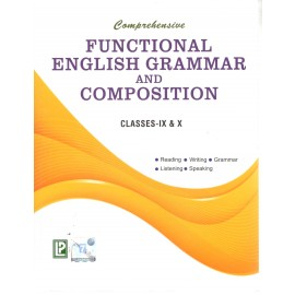 Comprehensive Functional English Grammar and Composition for Class 9 & 10 by Laxmi Publications