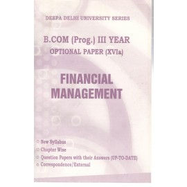 Deepa Delhi University Series Previous Years Solved Paper Financial Management B.Com Prog. (3rd Year) 2019