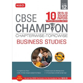MTG 10 Years CBSE Champion Chapterwise-Topicwise Business Studies for Class 12 (2020)