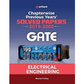 Arihant Chapterwise Previous Years'' Solved Papers GATE Electrical Engineering