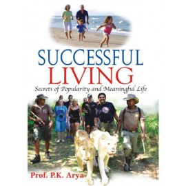 Successful Living by Prof. PK Arya (Manoj Publications)