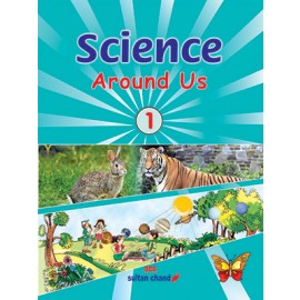 Sultan Chand Science Around Us for Class 1