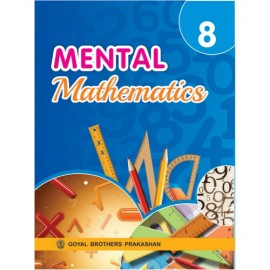 Goyal Brothers Mental Mathematics Book 8