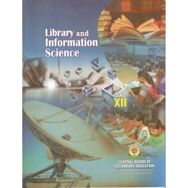 CBSE Library and Information Science for Class 12 (With Binding)