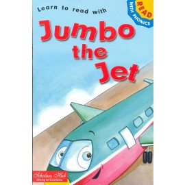 Scholars Hub Jumbo the Jet (Read with Phonics)
