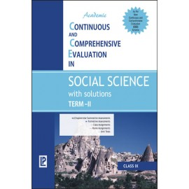 Academic CCE in Social Science with Solutions Term-II for Class 9 by Laxmi Publications