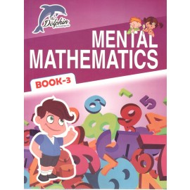 Dolphin Mental Mathematics Textbook for Class 3
