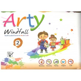 Versatile Arty Windfall Well Graded Series in Art & Craft for Class 2