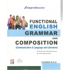 Comprehensive Functional Grammar And Composition (Language & Literature) For Class 9 &10 by Laxmi Publications